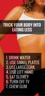 Trick Your Body Into Eating Less!